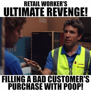 Retail worker ULTIMATE REVENGE!